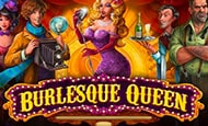 Burlesque Queen Slot